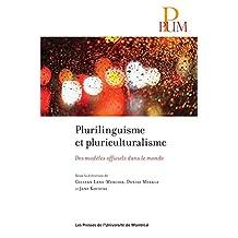 Plurilinguisme et pluriculturalisme (French Edition)