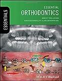 Essential Orthodontics (Essentials (Dentistry))