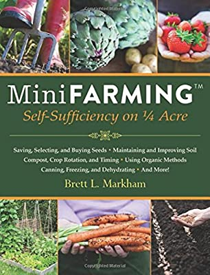 Mini Farming: Self-Sufficiency on a Quarter Acre