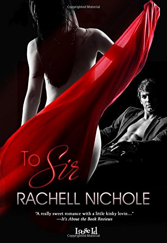 To Sir by Nichole Rachell