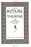 From Ritual to Theatre, Victor W. Turner, 0933826176
