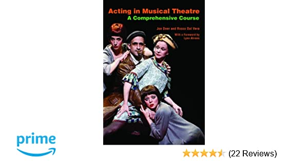 Acting in musical theatre a comprehensive course joe deer rocco acting in musical theatre a comprehensive course joe deer rocco dal vera 9780415773195 amazon books fandeluxe Choice Image