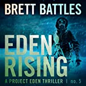 Eden Rising: A Project Eden Thriller, Book 5 | Brett Battles