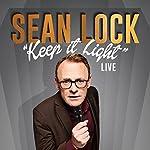 Sean Lock: Keep It Light - Live | Sean Lock