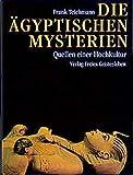 img - for Die  gyptischen Mysterien. Quellen einer Hochkultur. book / textbook / text book