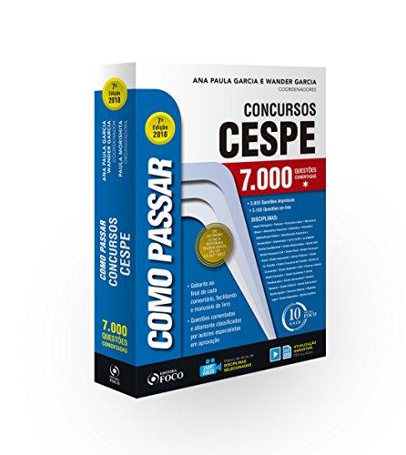 Como Passar em Concursos Cespe. 7.000 Questões