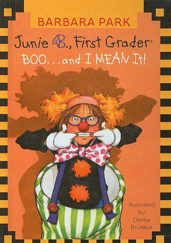 Download Junie B., First Grader Boo... and I Mean It! (Junie B. Jones) ebook