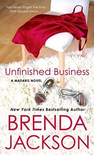 Unfinished Business (Madaris Family Novels) by Brenda Jackson (2005-04-05)