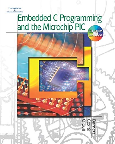 Embedded C Programming and the Microchip PIC: Amazon co uk: Richard