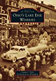 Ohio's Lake Erie Wineries (Images of America)