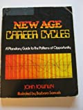 The New Age Career Cycles, John Townley, 0892810068