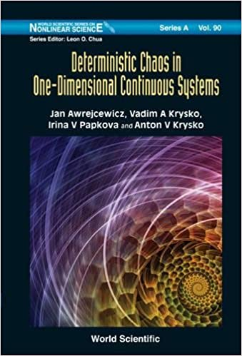 Deterministic Chaos in One-Dimensional Continuous Systems (World Scientific Series on Nonlinear Science Series A)