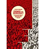 img - for [ { CROWDS AND DEMOCRACY: THE IDEA AND IMAGE OF THE MASSES FROM REVOLUTION TO FASCISM (COLUMBIA THEMES IN PHILOSOPHY, SOCIAL CRITICISM, AND THE ARTS) } ] by Jonsson, Stefan (AUTHOR) Oct-01-2013 [ Hardcover ] book / textbook / text book