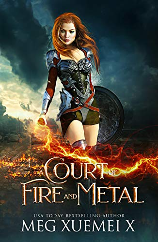 A Court of Fire and Metal: an RH Fantasy Romance (War of the Gods Book 2)