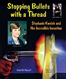 Stopping Bullets with a Thread, Edwin Brit Wyckoff, 076602850X