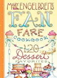 120 Dessert Recipe Favorites, Mary Engelbreit, 1449400604