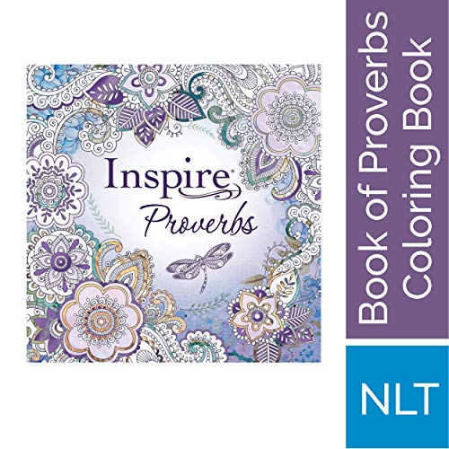 Tyndale Inspire: Proverbs (Softcover): Creative Coloring Bible, Includes Entire Book of Proverbs, Connect with God's Inspired Word Through Coloring and Reflection, Large Font Journaling Bible -