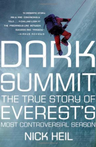 Dark Summit: The True Story of Everest's Most Controversial Season ()