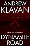 Dynamite Road: A Weiss and Bishop Novel