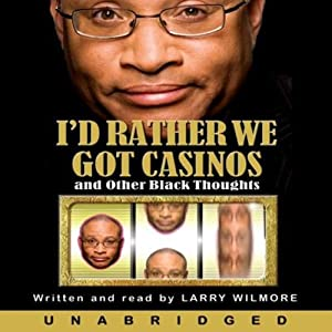I'd Rather We Got Casinos Audiobook