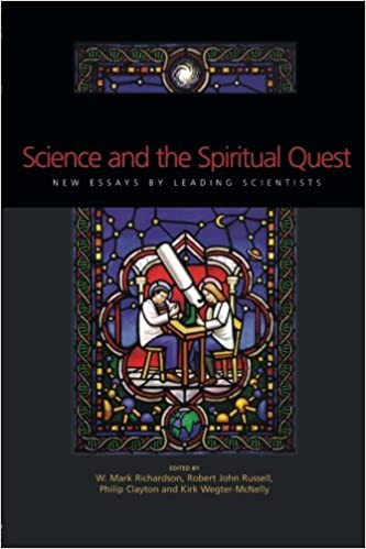 science and the spiritual quest new essays by leading scientists  science and the spiritual quest new essays by leading scientists phillip clayton mark richardson robert j russell kirk wegter mcnelly 9780415257671