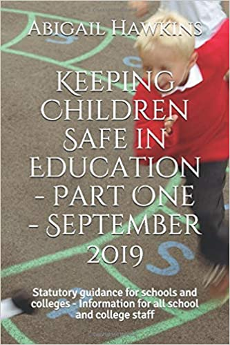 Keeping Children Safe in Education - Part One - September ...