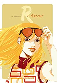 R., Tome 1 : Rachel par  Manboou