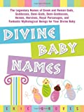 Divine Baby Names, Eric Groves and Eric Groves, 141620511X