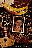 Macaroni Boy, Katherine Ayres, 0440418844