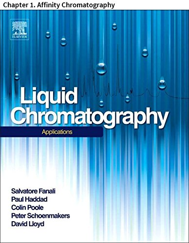 Liquid Chromatography: Chapter 1. Affinity Chromatography