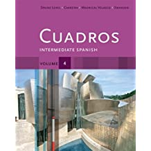 Cuadros Student Text, Volume 4 of 4: Intermediate Spanish (World Languages)