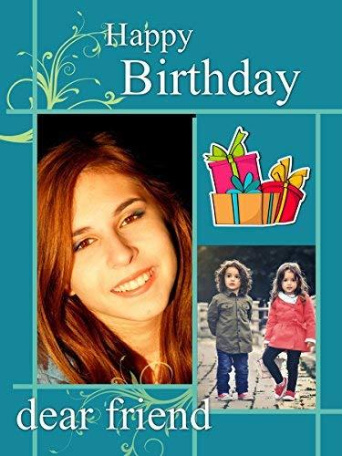 Friend Happy Birthday Dear - tecmac Personalized Happy Birthday Dear Friend Collage Photo Greeting Card - 6