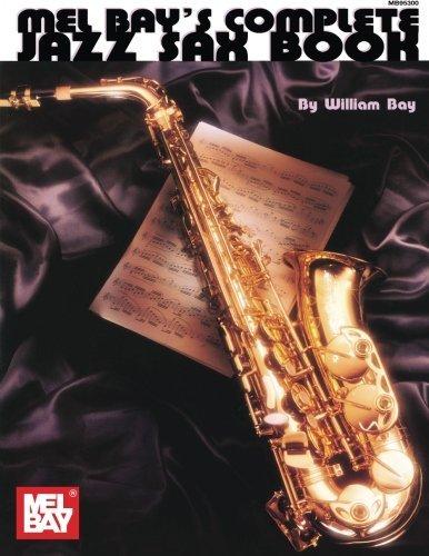 Mel Bay Complete Jazz Sax Book