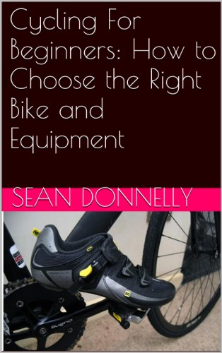 Cycling For Beginners: How to Choose the Right Bike and Equipment