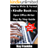 Kindle Publishing Guide: How To Write + Format A Kindle Book Using Open Office Writer: Step By Step Self Publishing Guide With More Than 70 Screen Shots (Kindle Publishing Series 1)