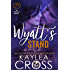 Wyatt's Stand (Colebrook Siblings Trilogy Book 2)