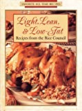 Light, Lean, and Low-Fat Recipes from the Rice Council, , 1561739669