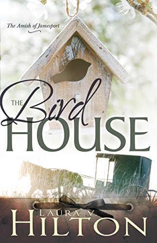 The Birdhouse (The Amish of Jamesport)