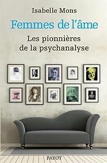 Femmes de l'âme : douze pionnières de la psychanalyse, Mons, Isabelle