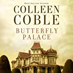 Butterfly Palace | Colleen Coble