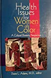 Health Issues for Women of Color 9780803973114