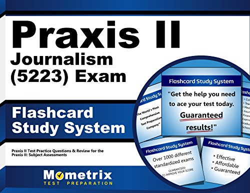 Praxis II Journalism (5223) Exam Flashcard Study System: Praxis II Test Practice Questions & Review for the Praxis II: Subject Assessments (Cards)