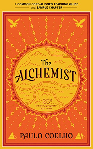 A Teacher's Guide to The Alchemist: Common-Core Aligned Teacher Materials and a Sample Chapter (Best Things To Alch)