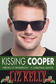 Kissing Cooper: Heroes of Henderson by [Kelly, Liz]