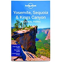 Lonely Planet Yosemite, Sequoia & Kings Canyon National Parks 4th Ed.: 4th Edition