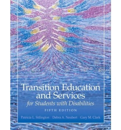 Sitlington, Patricia L. ( Author )(Transition Education and Services for Students with Disabilities) Hardcover