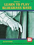 Learn to Play Bluegrass Bass, Earl Gately, 0786635185