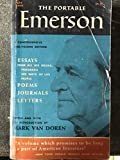 img - for Viking Portable Emerson. Includes Essays, Poems, Journals, Letters; People; Ways of Life; Programs; Woodnotes; Merlin 1 & 2; Thoreau... book / textbook / text book