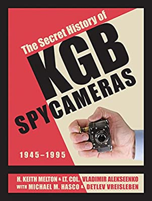 The Secret History of KGB Spy Cameras: 1945–1995 from Schiffer Military History