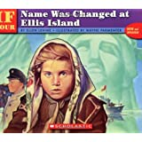 If Your Name Was Changed at Ellis Island